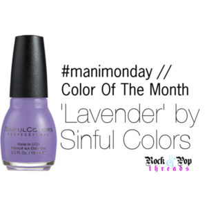 #manimonday // Color Of The Month // Lavender