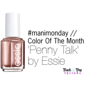 #manimonday // Color Of The Month // Penny Talk