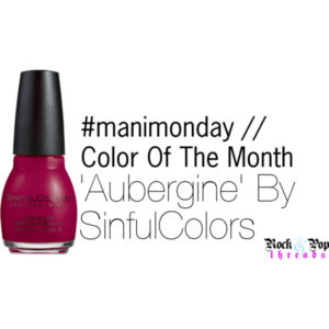#manimonday // Color Of The Month // Aubergine
